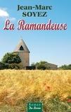 Jean-Marc Soyez - La Ramandeuse.