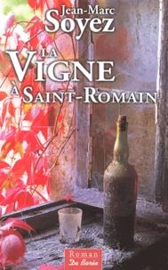 Jean-Marc Soyez - La Vigne à Saint-Romain.
