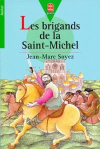 Jean-Marc Soyez - Les Brigands de la Saint-Michel.