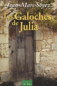 Jean-Marc Soyez - Les Galoches de Julia.