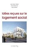 Jean-Marc Stébé - Idées reçues sur le logement social.