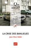 Jean-Marc Stébé - La crise des banlieues.