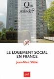Jean-Marc Stébé - Le logement social en France.