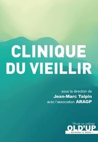 Jean-Marc Talpin - Clinique du vieillir.