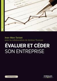 Jean-Marc Tariant - Guide pratique pour évaluer et céder son entreprise.