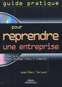 Satt2018.fr Guide pratique pour reprendre une entreprise. Validation du projet, montage juridique, fiscal et financier, avec CD-ROM Image