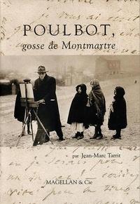 Jean-Marc Tarrit - Poulbot - Gosse de Montmartre.