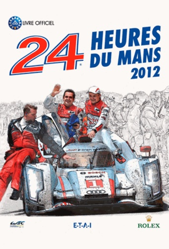 Jean-Marc Teissèdre et Christian Moity - 24 heures du Mans 2012.