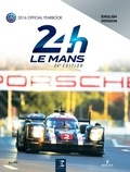 Jean-Marc Teissèdre et Alain Bienvenu - 24 heures du Mans 84e édition - The Yearbook of the greatest endurance race in the world.
