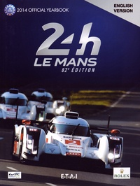 Jean-Marc Teissèdre et Alain Bienvenu - 24h Le Mans 82e édition - The Yearbook of the greatest endurance race in the world.