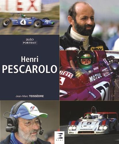 Jean-Marc Teissèdre - Henri Pescarolo, passions.