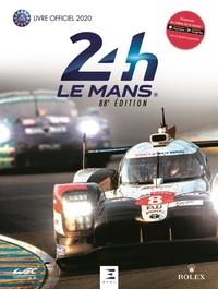 Jean-Marc Teissèdre et Thibaut Villemant - Les 24 Heures du Mans - Livre officiel.