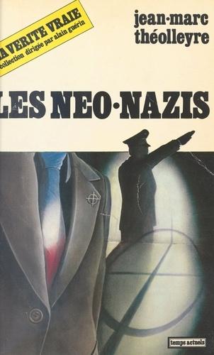 Les Néo-nazis