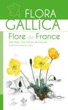 Jean-Marc Tison et Bruno de Foucault - Flora Gallica - Flore de France.