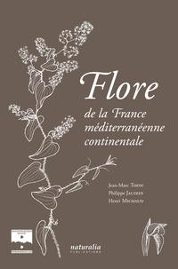 Jean-Marc Tison et Philippe Jauzein - Flore de la France méditerranéenne continentale.
