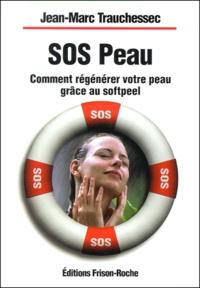 SOS peau. Comment régénérer votre peau grâce au softpeel.pdf
