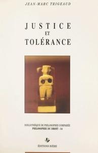 Jean-Marc Trigeaud et Pier-Paolo Ottonello - Justice et tolérance.