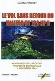 Jean-Marc Truchet - Le vol sans retour du Halifax DT 726 NF H.