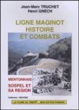 Jean-Marc Truchet et Henri Gnech - Ligne Maginot, histoire et combats - Mentonnais, Sospel et sa région.