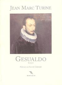 Jean-Marc Turine - Gesualdo.