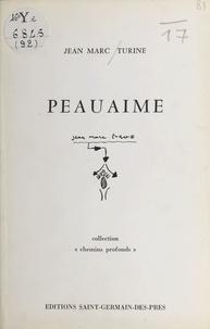 Jean-Marc Turine - Peauaime.
