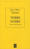 Jean-Marc Turine - Terre noire - Lettres des Comores.
