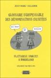 Jean-Marc Valladier - Glossaire indispensable des dénominations inusitées.