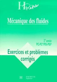 Mécanique des fluides 2ème année PC-PC*/PSI-PSI*. Exercices et problèmes corrigés.pdf