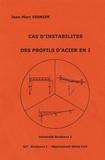 Jean-Marc Vernier - Cas d'instabilités des profils d'acier en I.