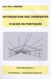 Jean-Marc Vernier - Optimisation des charpentes d'acier en portiques.