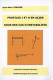 Jean-Marc Vernier - Profilés I et H en acier sous des cas d'instabilités.