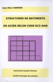 Jean-Marc Vernier - Structures de bâtiments en acier selon code EC3-DAN.