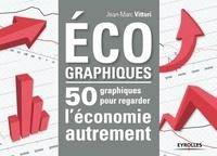Deedr.fr Ecographiques - 50 graphiques pour regarder l'économie autrement Image