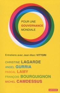 Jean-Marc Vittori et Christine Lagarde - Pour une gouvernance mondiale.