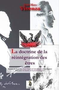 Jean-Marc Vivenza - La doctrine de la réintégration.