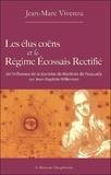 Jean-Marc Vivenza - Les élus coëns et le Régime Ecossais Rectifié - De l'influence de la doctrine de Martinès de Pasqually sur Jean-Baptiste Willermoz.