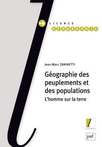 Jean-Marc Zaninetti - Géographie des peuplements et des populations - L'homme sur la terre.