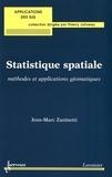 Jean-Marc Zaninetti - Statistique spatiale - Méthodes et applications géomatiques.