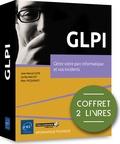 Jean-Marcel Cote et Cyrille Maltot - GLPI - Coffrets de 2 livres, Gérez votre parc informatique et vos incidents.
