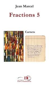 Jean Marcel - Fractions 5.