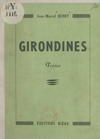 Jean-Marcel Henry - Girondines.