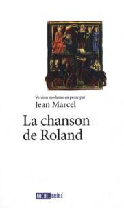 Jean Marcel - La chanson de Roland.