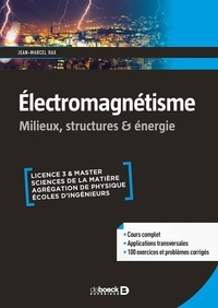 Jean-Marcel Rax - Electromagnétisme - Milieux, structures, énergie.