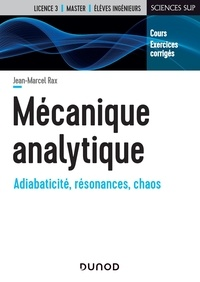 Jean-Marcel Rax - Mécanique analytique - Cours et exercices corrigés.