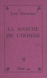 Jean Marcenac - La marche de l'homme.