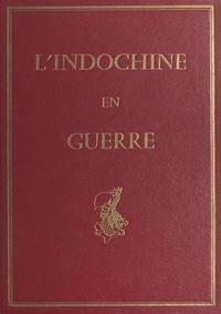 Jean Marchand et Louis Rollet - L'Indochine en guerre - 16 hors-texte en taille-douce d'après les aquarelles de Louis Rollet.