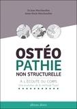 Jean Marchandise et Anne-Paule Marchandise - Ostéopathie non structurelle - A l'écoute du corps : une évolution de la méthode Poyet.