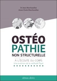 Livres de Kindle gratuits Android Ostéopathie non structurelle  - A l'écoute du corps : une évolution de la méthode Poyet par Jean Marchandise, Anne-Paule Marchandise RTF (Litterature Francaise) 9782364031005