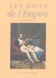 Jean Marchioni - Les mots de l'Empire.