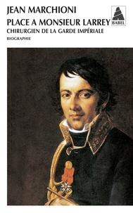 Histoiresdenlire.be Place à Monsieur Larrey - Chirurgien de la garde impériale Image